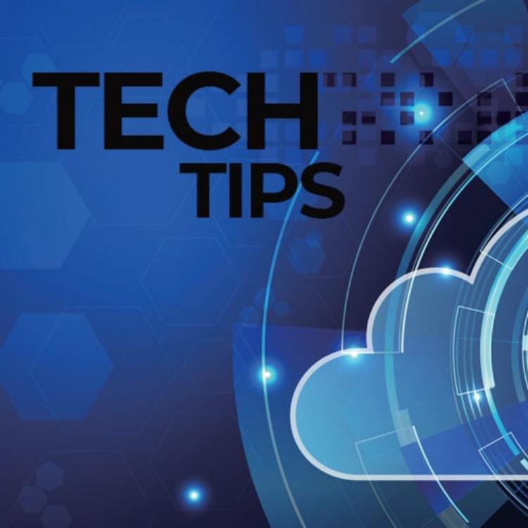 Tech Tips to Make 2021 Better
