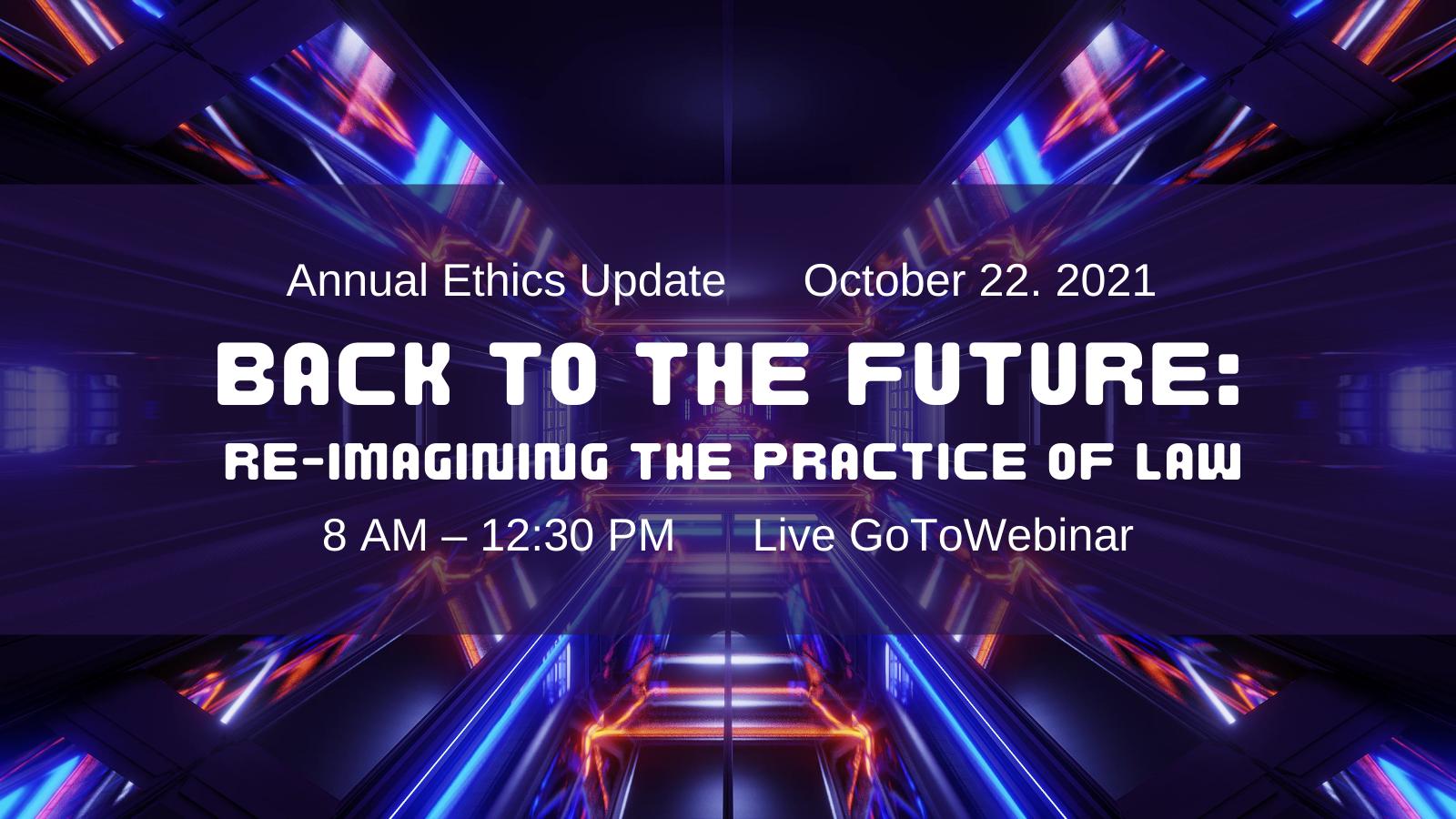 2021 Annual Ethics Update